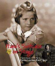 Hana's Suitcase on Stage (Holocaust Remembrance Series) by Levine, Karen, Sher,