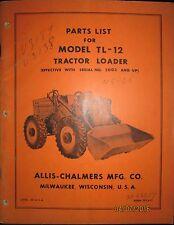 Allis-Chalmers Parts List Book Manual For Tractor Loader Model TL-12 ORIGINAL