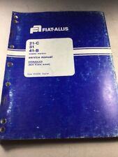 Fiat Allis 21-C, 31, 41-B Crawler Tractors Hydraulics Service Manual