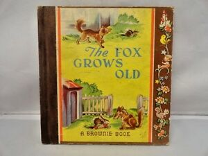 The Fox Grows Old A Brownie Book Samuel Lowe 1946 1st Edition James & Jonathan