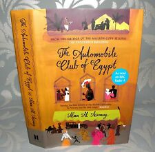 ** The Automobile Club of Egypt - Alaa Al Aswany- HB/DJ, 2016, Signed By Author.
