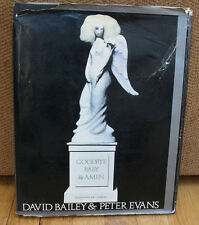 David Bailey Goodbye Baby & And Amen A Saraband for the Sixties Peter Evans  HC