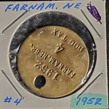 1952 Farnam Ne Dog Tax Tag #4☆Free Ship☆round shape☆pdt204