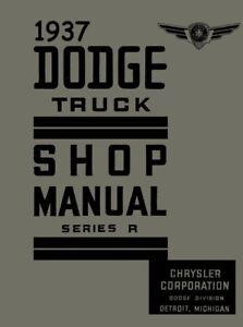 1937 Dodge Truck Shop Service Repair Manual Engine Drivetrain Electrical Axle OE