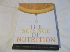 2008 The Science Of Nutrition  Hard Cover