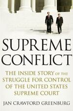Supreme Conflict : The Inside Story of the Struggle for Control of the United St