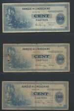 INDOCHINE  Lot de 3 billets  de 100 PIASTRES LOT N° 1