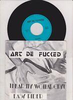 7' Art De Fucked  - Hear My Woman Cry!  - Easy Rider - - mint