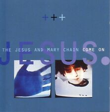The Jesus And Mary Chain Maxi CD Come On - Germany (M/M)