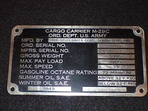 "WW2 US Cargo Carrier M-29C ""Weasel"" 1945 Studebaker Corp Date Plate RARE Orig."