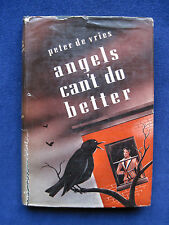 PETER DE VRIES Angles Can't Do Better - First Edition
