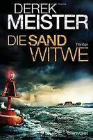 Die Sandwitwe: Thriller von Meister, Derek | Buch | Zustand gut