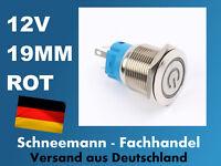 Druckschalter LED rot beleuchtet Metall 19mm 12V Auto KFZ Taster selbsthaltend