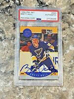 1990 Pro Set Brett Hull #263 Auto PSA/DNA Slabbed Authentic St Louis Blues