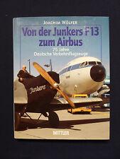 Buch Luftfahrt, Von der Junkers F13 zum Airbus, 75 Jahre Deutsche Flugzeuge