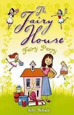 Fairy Party (The Fairy House), McKain, Kelly, New Book