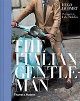 NEW The Italian Gentleman By Hugo Jacomet Hardcover Free Shipping