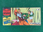 STRISCIA ORIGINALE CAPITAN MIKI Collana SCUDO n.20 Serie XIII (1957) Fumetto