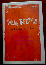 George P. Elliott: Among the Dangs Signed First Edition