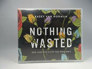Nothing Wasted :God Uses the Stuff You Wouldn't by Kasey Van Norman (2019, CD )