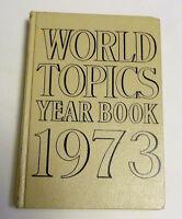 World Topics Year Book 1973 - (Covers 1972) - Great birthday gift