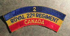 2nd  Royal 22e nd Regiment Canada Canadian Cloth Shoulder Title Flash Badge
