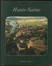 █ HAUTE-SAONE Collection Richesses de France ART TOURISME ECONOMIE 1981 █