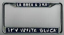 RARE Los Angeles California Irv White Buick Vintage Dealer License Plate Frame