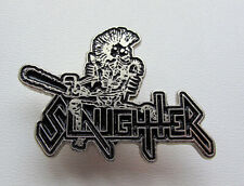SLAUGHTER - Metal Pin / Celtic Frost Hellhammer Morbid Saint Nunslaughter Sadus