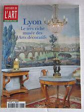 DOSSIERS DE L'ART N° 48 / LYON :Le tres riche musée des arts décoratifs