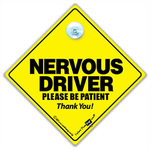 NERVOUS Driver Please Be Patient Car Sign, Suction Cup Sign, Baby On Board Style