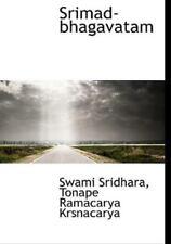 Srimad-Bhagavatam: By Swami Sridhara, Tonape Ramacarya Krsnacarya