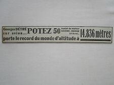 9/1936 PUB AVION POTEZ 50 RECORD ALTITUDE DETRE GNOME-RHONE 14-KRSD ORIGINAL AD