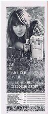 PUBLICITE ADVERTISING 044 1964 WEIL l eau de fraicheur de Françoise Hardy