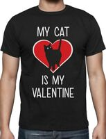 My Cat Is My Valentine Valentine's Gift for Cat Lover T-Shirt Funny