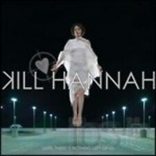KILL HANNAH  - UNTIL THERE''S NOTHING LEFT OF US  CD