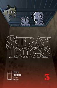 Stray Dogs #1-3 | Select Main & Variants | NM Image Comics 2021