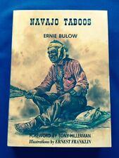 NAVAJO TABOOS - 1ST ED  SIGNED BY ERNIE BULOW & TONY HILLERMAN & ERNEST FRANKLIN