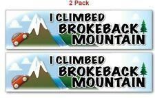 2 - I CLIMBED BROKEBACK MOUNTAIN Stickers Decal - FUNNY Joke Gag Novelty