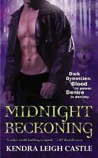 Midnight Reckoning (Dark Dynasties) by Castle, Kendra Leigh