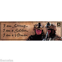 ARMY I AM STRONG I AM SOLDIER  I AM WOMAN MILITARY 10X3  DECAL BUMPER  STICKER