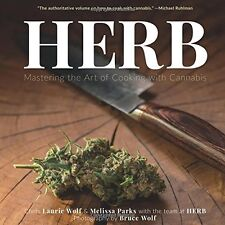 Herb, Mastering the art of cooking with Cannabis   9781941758250