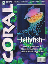 CORAL May/June 2015 JELLYFISH Triggerfish Angelfish Reef Marine Aquarium Tank