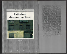 "Buchi Emecheta: ""CITTADINA DI SECONDA CLASSE"" - Giunti 1898"