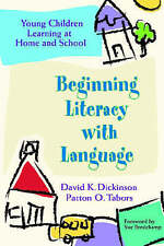 Beginning Literacy With Language: Young Children Learning at Home and-ExLibrary