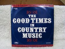The Good Times in Country Music Vinyl Album, Tampa Records, Columbia 2 Rec Set