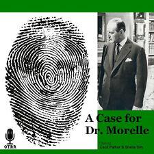 * A CASE FOR DR. MORELLE (OTR) OLD TIME RADIO SHOWS * 13 EPISODES on MP3 CD *