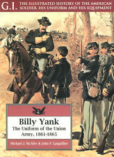 BILLY YANK CIVIL WAR UNION ARMY UNIFORM WEAPONS EQUIPMENT INSIGNIA ACCESSORIES