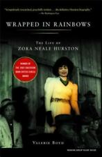 Wrapped in Rainbows : The Life of Zora Neale Hurston by Valerie Boyd (2004,...
