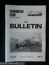 LCGB - LOCOMOTIVE CLUB OF GREAT BRITAIN BULLETIN - MARCH 10 1993